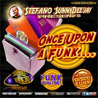 Stefano SunnyDeejay Presents: Once Upon A Funk #05