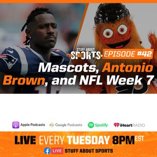 #42 - Mascots, Antonio Brown, and NFL Week 7