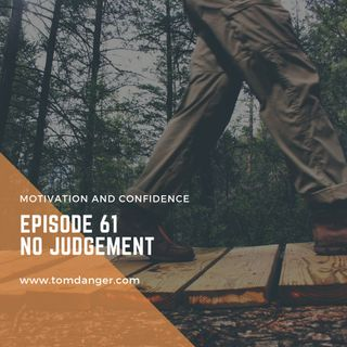Ep. 61 No Judgement