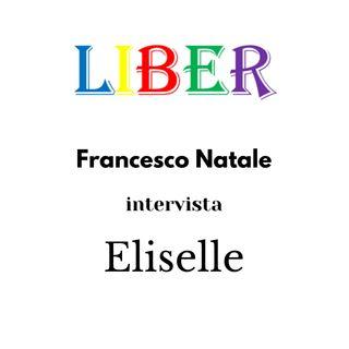 Francesco Natale intervista Eliselle | Una penna, mille idee | Liber – pt.20