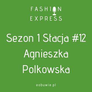 Sezon 1 Stacja 12: Szczepan Rozmawia z Agnieszką Polkowską o tym,  kto wygra walkę trend eko, czy cyfryzacji