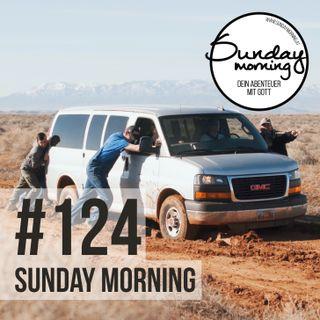 Voll daneben & doch gewonnen - Sunday Morning #124