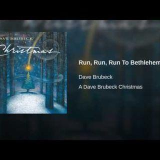 Dave Brubeck - Run Run Run To Bethlehem