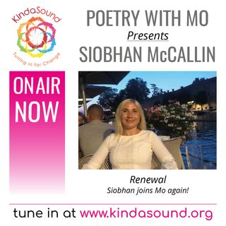 Siobhan McCallin: Renewal (Poetry With Mo)