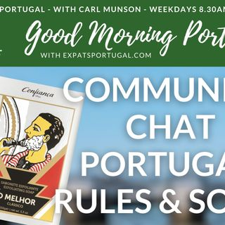 Community chat, Portuguese rules and soap (of all things) on Good Morning Portugal!