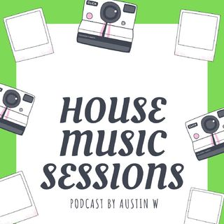 Episode 2 ¦ HOUSE MUSIC SESSIONS WITH AUSTIN W ¦ MUSIC BY DJ SHIMZA, ARGENTO & DEEPCONSOUL