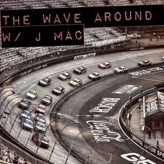 the wave AROUND: w/JMAC