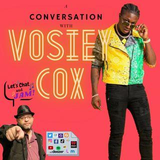 A Conversation With Vosiey Cox