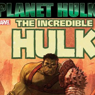 Source Material #136: Planet Hulk (Marvel, 2006)