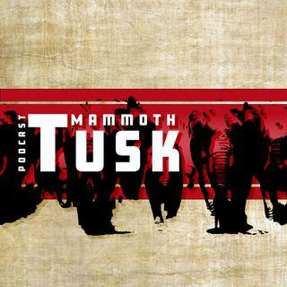Mammoth Tusk Podcast