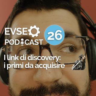 I link di discovery: i primi da acquisire - EV SEO Podcast #26