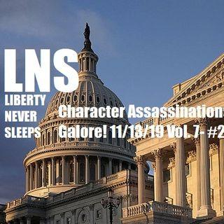 Character Assassinations Galore! 11/13/19 Vol. 7- #210