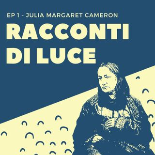 #01 Julia Margaret Cameron
