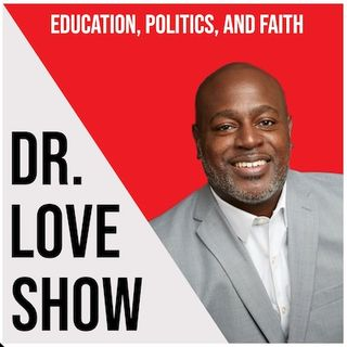 "Dr. Love Show ""Perseverance""Podcast #3"