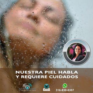 NUESTRO OXÍGENO Nuestra piel habla y requiere cuidados - Ana Fernanda Lozano