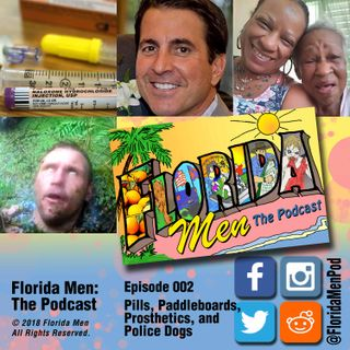 E002 - Pills, Paddleboards, Prosthetics, and Police Dogs