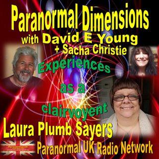 Paranormal Dimensions - Clairvoyent Laura Plumb Sayers - 08/30/2021