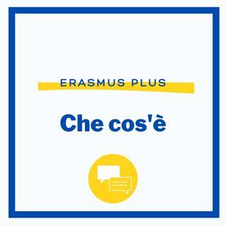 Mobilità Erasmus: cos'è l'Erasmus Plus