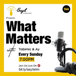 Episode 3 - What Matters: Relationship