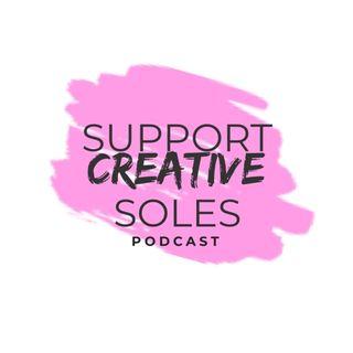 Support Creative Soles Episode #2