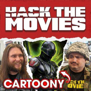 G.I. Joe The Rise of Cobra is Cartoony - Hack The Movies (#78)