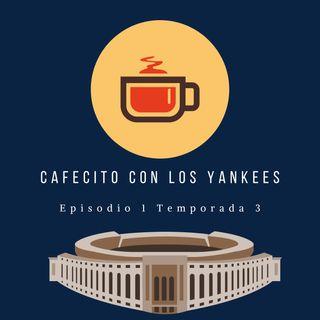 Cafecito con los Yankees: La primera colada del 2020/ Ep 1-Temporada 3