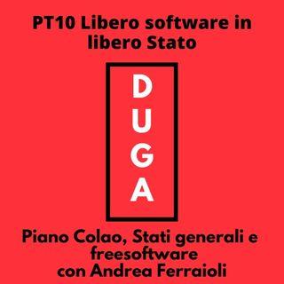 pt10 Libero software in libero Stato_ piano Colao, Stati generali e  freesoftware con Andrea Ferraioli