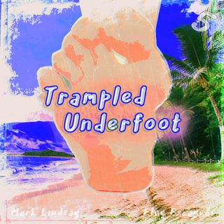 Trampled Underfoot - 005 - Hawaiian Cheeseburger In Paradise