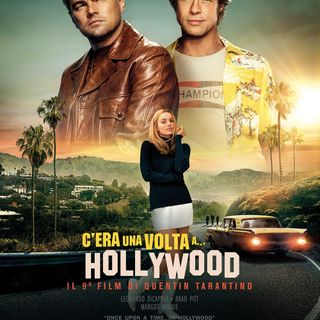 C'era Una Volta a Hollywood (senza spoiler)