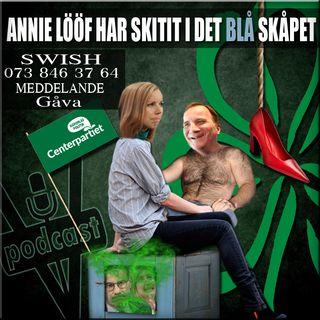 ANNIE LÖÖF HAR SKITIT I DET BLÅ SKÅPET