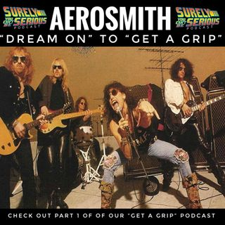 "Aerosmith's ""Get A Grip"" ('93): A Brief History"