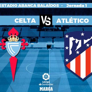 Celta vs Atletico de Madrid 17:30