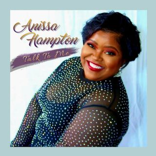 Singer Songwriter in Soul Music with Anissa Hampton