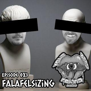 Episode 083: Falafelsizing
