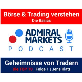 Die 10 Eigenschaften/Geheimnisse erfolgreicher Trader | Teil 1 | Börsen Podcast mit Jens Klatt