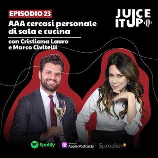 23. AAA cercasi personale di sala e cucina - Cristiana Lauro e Marco Civitelli