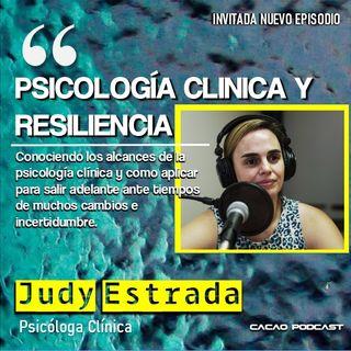 E14 Licda. Judy Estrada, Conociendo los alcances de Psicología Clínica y Resiliencia