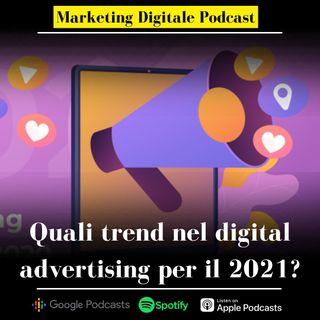 Quali trend nel digital advertising per il 2021?