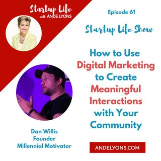 How to Use Digital Marketing to Create Meaningful Interactions with Your Community