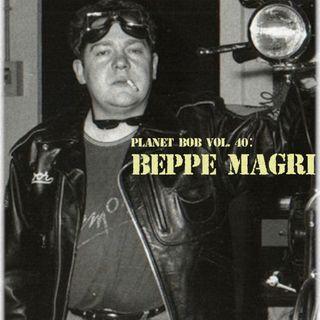 Planet Bob vol. 40: Beppe Magri