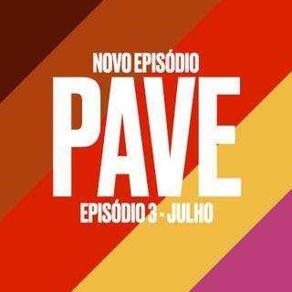 PAVE 03 - Julho - I May Destroy you; Perry Mason ; Snowpiercer; Pose; Coisa Mais Linda