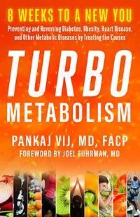 Turbo Metabolism with guest Dr. Pankaj Vij
