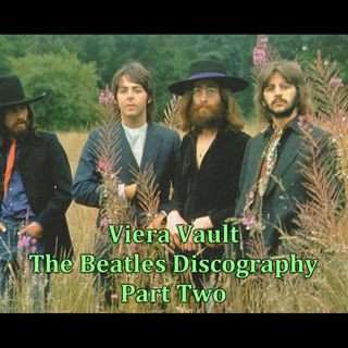 Episode 22 : Beatles Discography Part 2 with Tick Tock Man