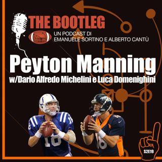 The Bootleg S02E19 - Peyton Manning (w/Dario Michelini e Luca Domenighini)