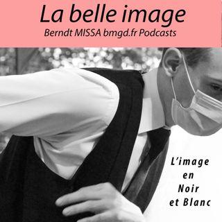 Episode 41 L'image en Noir et Blanc