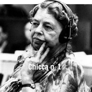 Chicca n.1: Eleanor Roosevelt