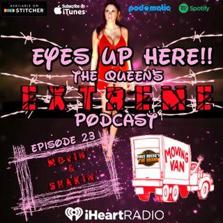 Eyes Up Here!! Episode 23: Movin' & Shakin'