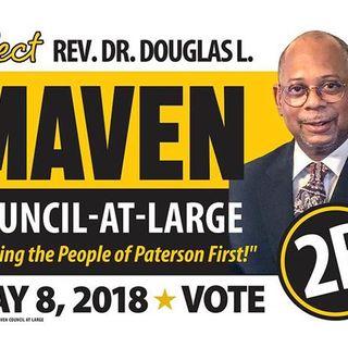 Talking About The Future of Paterson ~ Episode 4-Candidate Douglas L. Maven