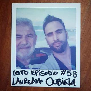 #53: Laureano Oubiña - Confesiones de un narco