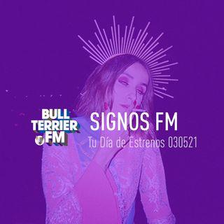 SignosFM #TuDíaDeEstrenos 030521